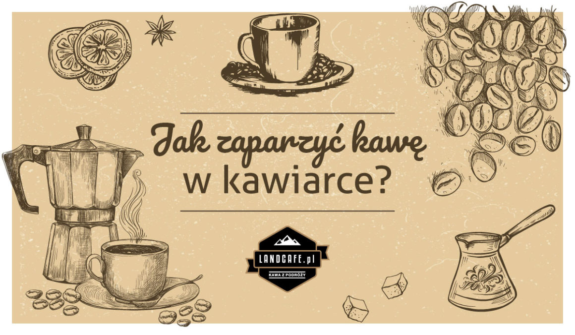 Kawa z kawiarki - jak zaparzyć kawę w kawiarce?